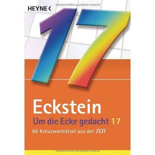 Eckstein - Um die Ecke gedacht Bd. 17: 66 Kreuzworträtsel aus der ZEIT - Preis vom 04.09.2020 04:54:27 h