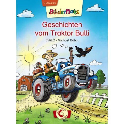THiLO - Geschichten vom Traktor Bulli - Preis vom 15.04.2021 04:51:42 h