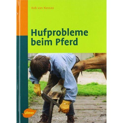 Rob van Nassau - Hufprobleme beim Pferd - Preis vom 09.05.2021 04:52:39 h