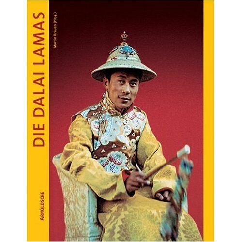 Martin Brauen - Die Dalai Lamas. Tibets Reinkarnationen des Bodhisattva Avalokiteshvara - Preis vom 19.04.2021 04:48:35 h