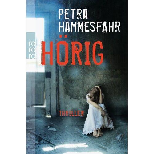Petra Hammesfahr - Hörig - Preis vom 15.05.2021 04:43:31 h