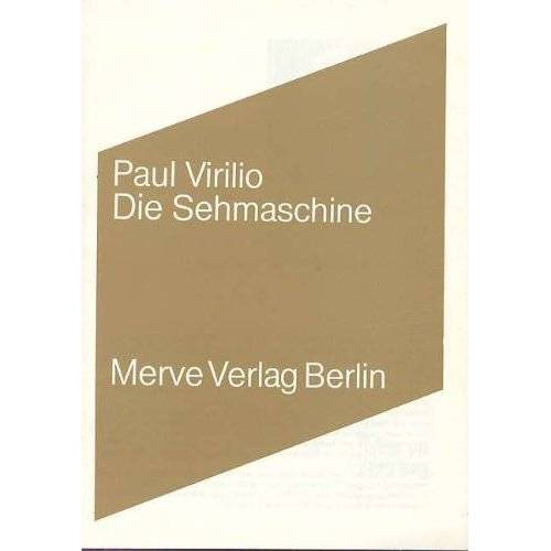 Paul Virilio - Die Sehmaschine - Preis vom 23.01.2020 06:02:57 h