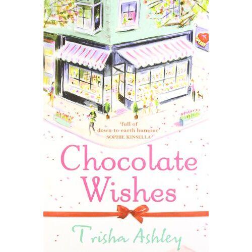 Trisha Ashley - Chocolate Wishes - Preis vom 07.03.2021 06:00:26 h