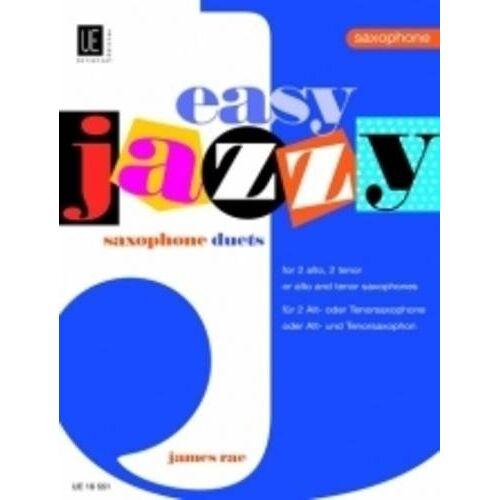 James Rae - Easy Jazzy Duets - Saxophones, für 2 Saxophone (AA/TT/AT) - Preis vom 22.01.2021 05:57:24 h
