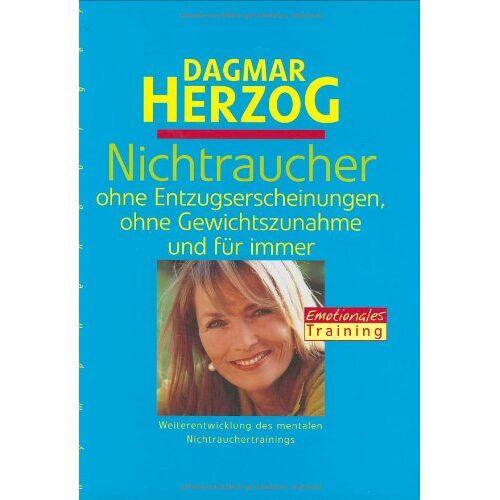 Dagmar Herzog - Nichtraucher, ohne Entzugserscheinungen - Preis vom 20.10.2020 04:55:35 h