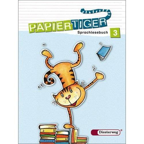 Rüdiger Urbanek - Papiertiger. Sprachlesebuch: PAPIERTIGER - Ausgabe 2006: Sprachlesebuch 3 (PAPIERTIGER 2 - 4) - Preis vom 24.01.2020 06:02:04 h