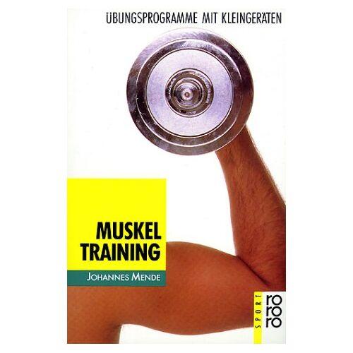Johannes Mende - Muskeltraining - Preis vom 07.09.2020 04:53:03 h