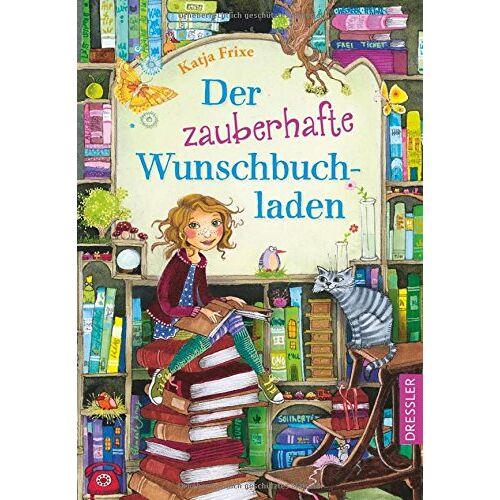 Katja Frixe - Der zauberhafte Wunschbuchladen - Preis vom 08.05.2021 04:52:27 h