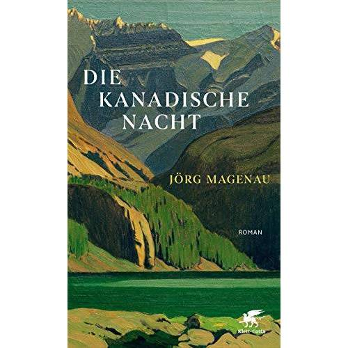 Jörg Magenau - Die kanadische Nacht: Roman - Preis vom 16.04.2021 04:54:32 h