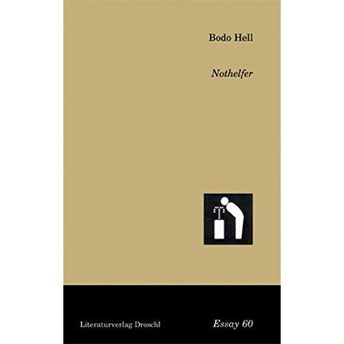 Bodo Hell - Nothelfer (Essays) - Preis vom 05.09.2020 04:49:05 h