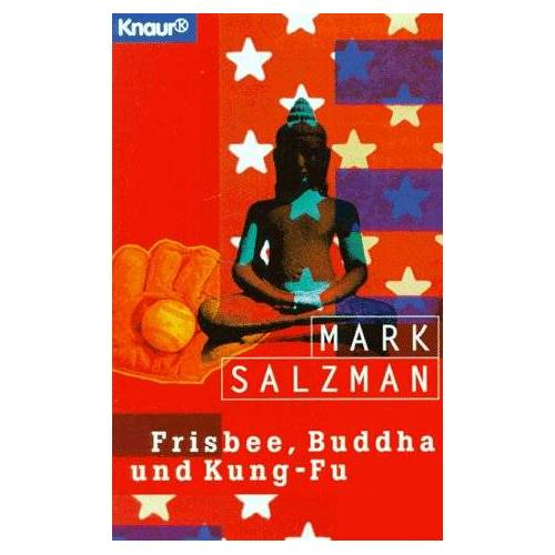 Mark Salzman - Frisbee, Buddha und Kung Fu. - Preis vom 07.05.2021 04:52:30 h