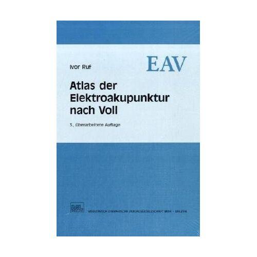 Ivor Ruf - Atlas der Elektroakupunktur nach Voll - Preis vom 05.09.2020 04:49:05 h