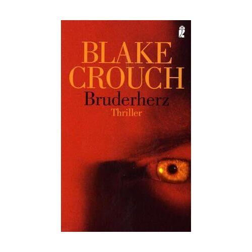 Blake Crouch - Bruderherz: Thriller - Preis vom 18.04.2021 04:52:10 h