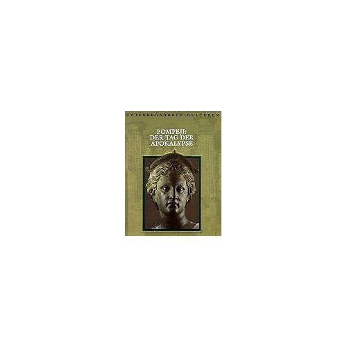 Alzbeta Lettowsky - Untergegangene Kulturen: Pompeji - Der Tag der Apokalypse - Preis vom 20.10.2020 04:55:35 h