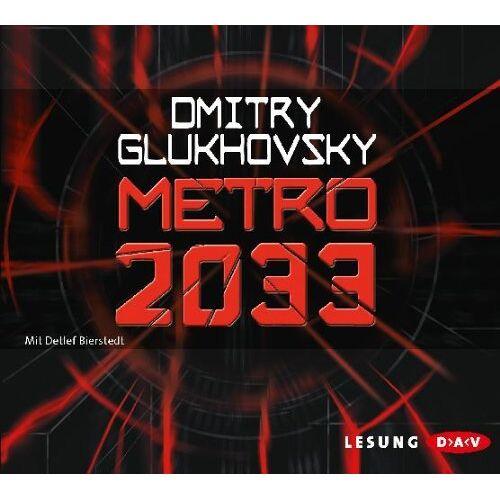 Dmitry Glukhovsky - Metro 2033 - Preis vom 05.09.2020 04:49:05 h