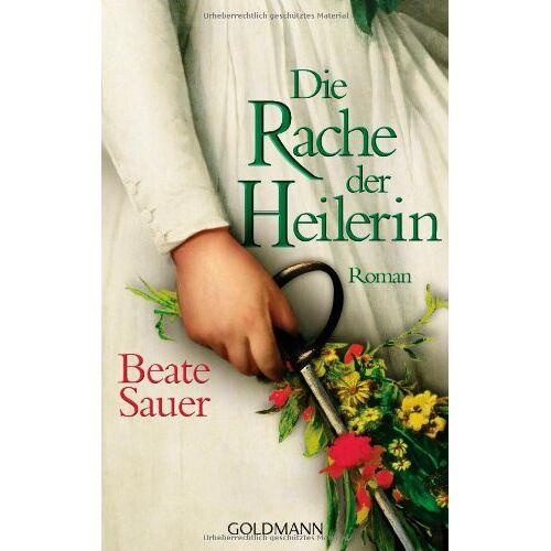 Beate Sauer - Die Rache der Heilerin: Roman - Preis vom 21.04.2021 04:48:01 h