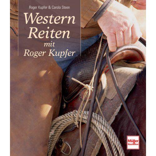 Roger Kupfer - Westernreiten mit Roger Kupfer - Preis vom 28.05.2020 05:05:42 h
