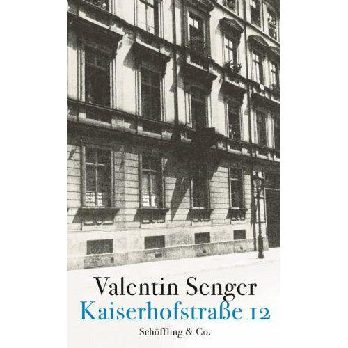 Valentin Senger - Kaiserhofstraße 12 - Preis vom 09.05.2021 04:52:39 h