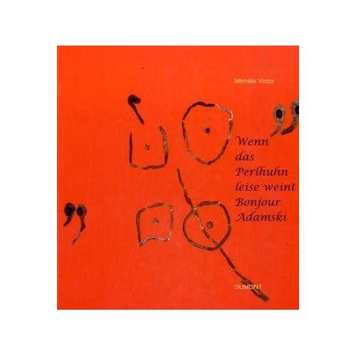 Peter Adamski - Wenn das Perlhuhn leise weint - Bonjour Adamski - Preis vom 21.10.2020 04:49:09 h
