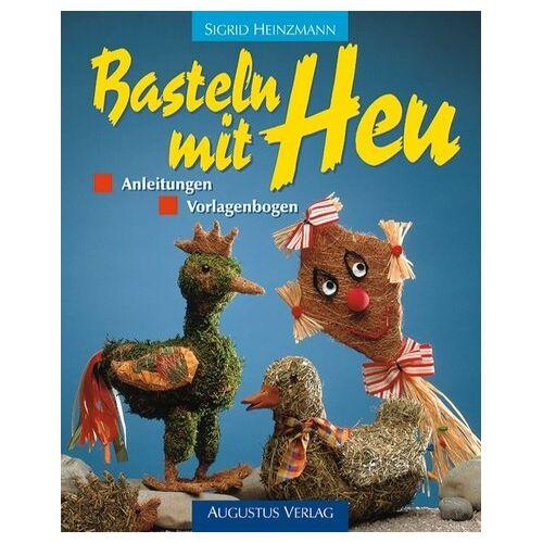 Sigrid Heinzmann - Basteln mit Heu - Preis vom 04.09.2020 04:54:27 h