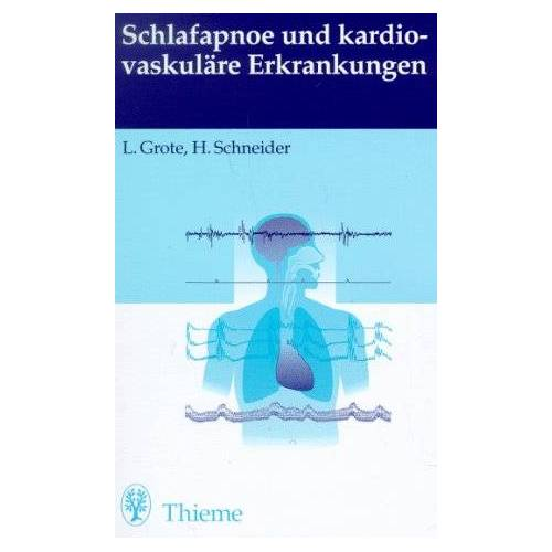 Ludger Grote - Schlafapnoe und kardiovaskuläre Erkrankungen - Preis vom 21.04.2021 04:48:01 h