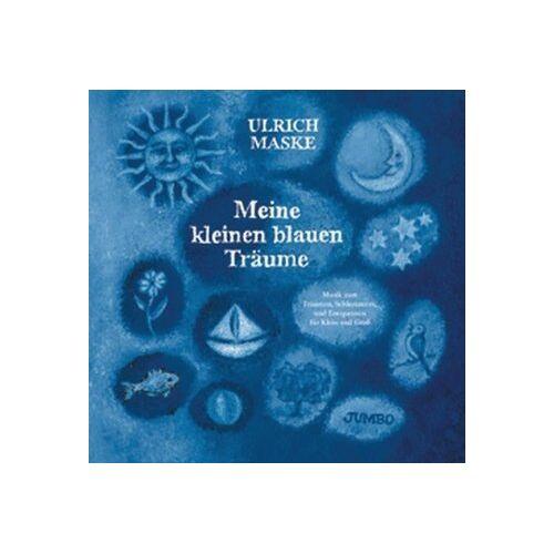 Ulrich Maske - Meine kleinen blauen Träume. CD - Preis vom 19.10.2020 04:51:53 h