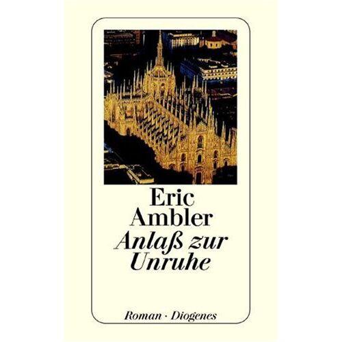 Eric Ambler - Anlaß zur Unruhe - Preis vom 04.10.2020 04:46:22 h
