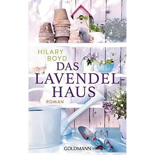 Hilary Boyd - Das Lavendelhaus: Roman - Preis vom 07.05.2021 04:52:30 h