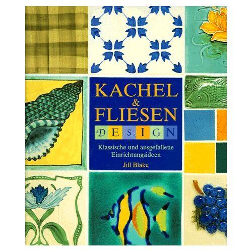 Jill Blake - Kachel & Fliesen Design - Preis vom 07.05.2021 04:52:30 h
