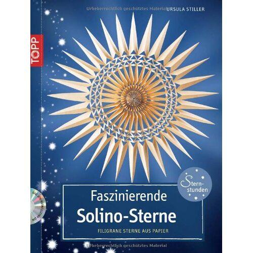 Ursula Stiller - Faszinierende Solino-Sterne: Filigrane Sterne aus Papier - Preis vom 20.10.2020 04:55:35 h