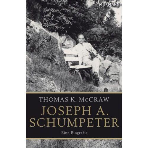 McCraw, Thomas K. - Joseph A. Schumpeter: Eine Biografie - Preis vom 06.04.2020 04:59:29 h