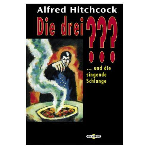 Alfred Hitchcock - Die 3 Fragezeichen: Die drei ??? und die singende Schlange. (drei Fragezeichen). - Preis vom 23.10.2020 04:53:05 h