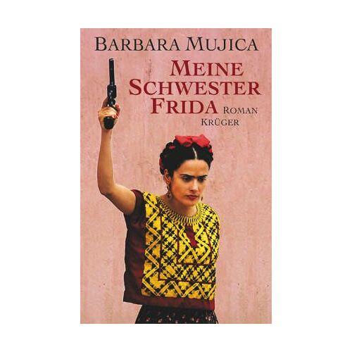 Barbara Mujica - Meine Schwester Frida - Preis vom 20.10.2020 04:55:35 h