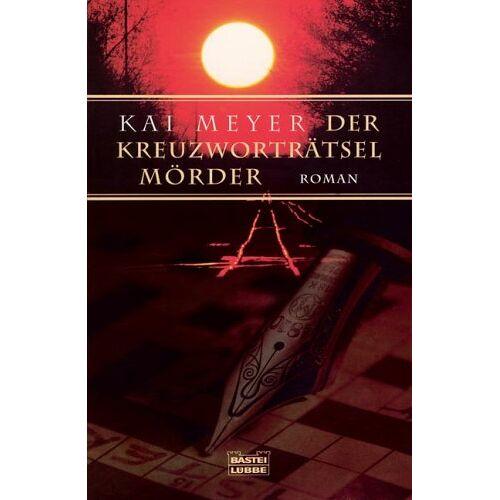 Kai Meyer - Der Kreuzworträtsel-Mörder - Preis vom 06.05.2021 04:54:26 h