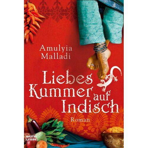 Amulya Malladi - Liebeskummer auf Indisch. - Preis vom 06.05.2021 04:54:26 h