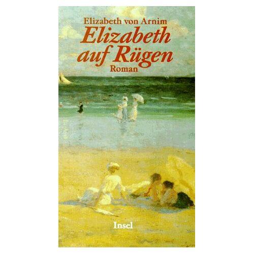 Arnim, Elizabeth von - Elizabeth auf Rügen - Preis vom 04.09.2020 04:54:27 h