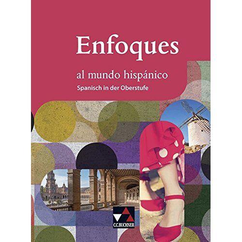 Anne-Katharina Brosius - Enfoques al mundo hispánico - Spanisch in der Oberstufe / Enfoques al mundo hispánico Schülerband - Preis vom 28.02.2021 06:03:40 h