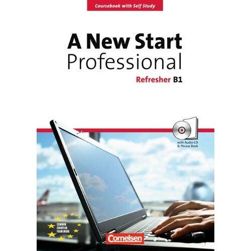 Lloyd A New Start - Professional: B1: Refresher - Kursbuch mit CD und Phrasebook: Kursbuch mit CD und Phrasebook (32 S.) - Preis vom 31.10.2020 05:52:16 h