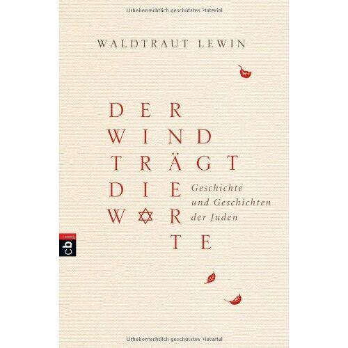 Waldtraut Lewin - Der Wind trägt die Worte - Geschichte und Geschichten der Juden - Preis vom 06.09.2020 04:54:28 h