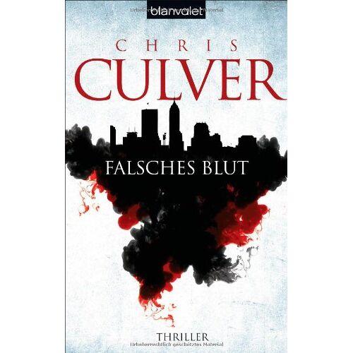 Chris Culver - Falsches Blut: Thriller - Preis vom 21.10.2020 04:49:09 h