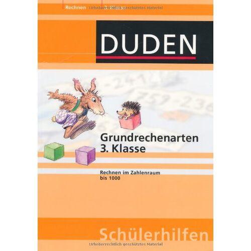 Ute Müller-Wolfangel - Duden Grundrechenarten 3. Klasse - Preis vom 20.10.2020 04:55:35 h