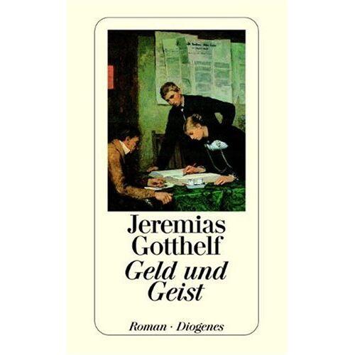 Jeremias Gotthelf - Geld und Geist - Preis vom 18.10.2020 04:52:00 h