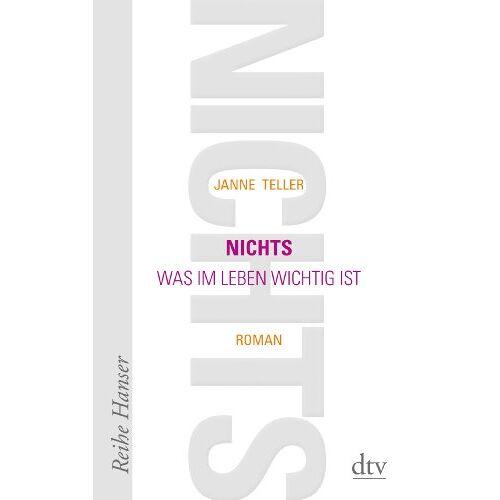 Janne Teller - Nichts: Was im Leben wichtig ist Roman - Preis vom 10.05.2021 04:48:42 h