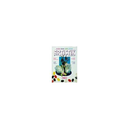 Louise Fassbind - Zuckerartistik, Das große Lehrbuch der Zuckerartistik: 1 - Preis vom 20.10.2020 04:55:35 h