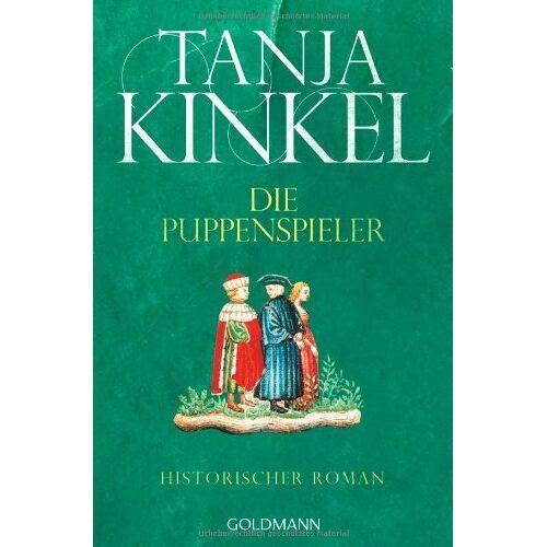 Tanja Kinkel - Die Puppenspieler: Historischer Roman - Preis vom 13.05.2021 04:51:36 h