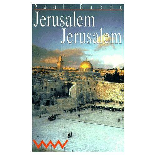 Paul Badde - Jerusalem Jerusalem - Preis vom 18.04.2021 04:52:10 h