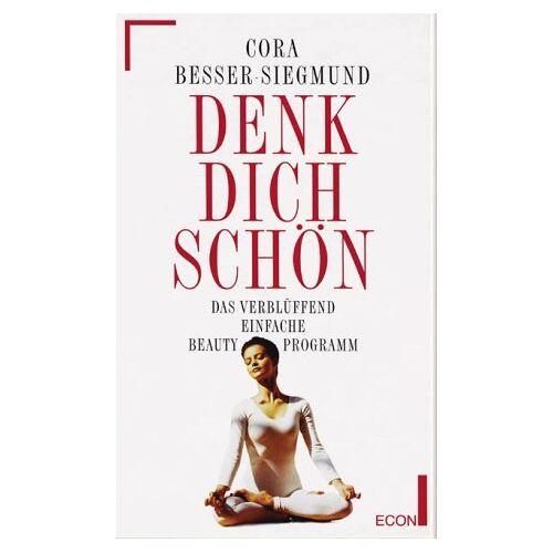 Cora Besser-Siegmund - Denk dich schön - Preis vom 21.10.2020 04:49:09 h