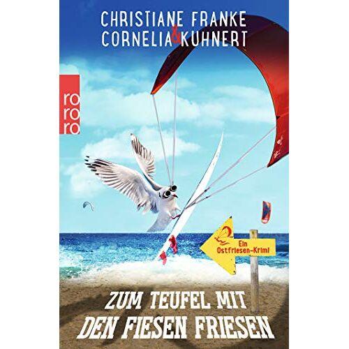 Franke Zum Teufel mit den fiesen Friesen: Ein Ostfriesen-Krimi (Henner, Rudi und Rosa, Band 6) - Preis vom 08.04.2021 04:50:19 h