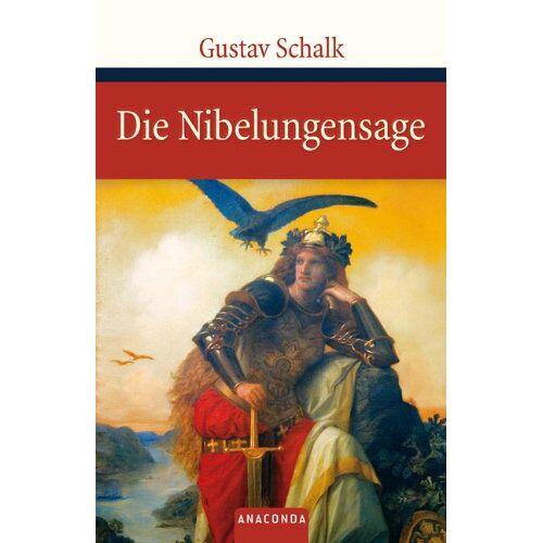 Gustav Schalk - Die Nibelungensage - Preis vom 03.09.2020 04:54:11 h