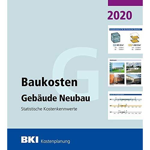 BKI Baukosteninformationszentrum - BKI Baukosten Gebäude Neubau 2020: Statistische Kostenkennwerte Gebäude (Teil 1) - Preis vom 04.10.2020 04:46:22 h